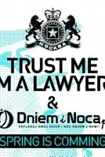 TRUST ME IM a LAWYER & DNIEMINOCA.PL # WINTER/SPRING